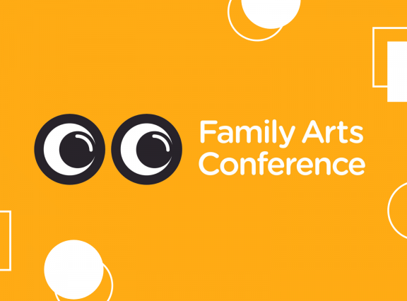 Family Arts Conference 2021